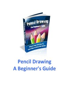 Pencil Drawing - A Beginner's Guide