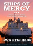 Ships of Mercy by Don Stephens - Mercy Ships