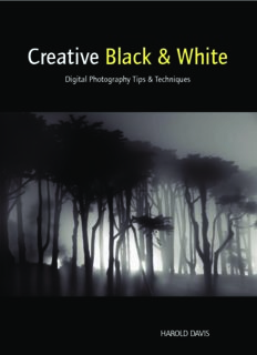 Creative Black and White - Digital Photography Tips and Techniques ( ebfinder.com ).pdf
