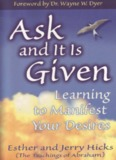 Abraham-Hicks – Ask and it is Given