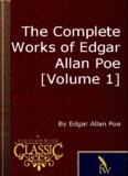 The Complete Works of Edgar Allan Poe [Volume 1]