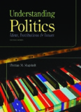 Understanding Politics - Ideas, Institutions, and Issues
