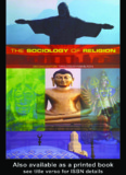 The Sociology of Religion: Theoretical and comparative perspectives