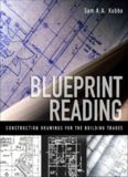 Blueprint Reading – Construction Drawings for the Building Trade