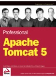 Professional Apache Tomcat 5, Second Edition - May 2004 - Wrox