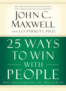 25 Ways to Win with People - John C. Maxwell ( ebfinder.com ).pdf