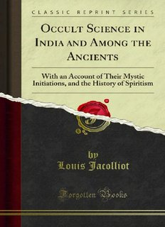 Occult Science in India and Among the Ancients - Forgotten Books