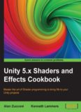 Unity 5.x Shaders and Effects Cookbook.pdf