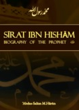 Sirat Ibn Hisham: Biography of the Prophet