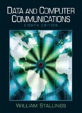Data and Computer Communications (Eighth Edition)