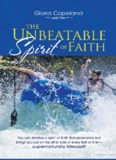 Unbeatable Spirit of Faith - Kenneth Copeland Ministries