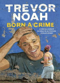 Born a Crime_ Stories from a South African Childhood ( ebfinder.com ).pdf