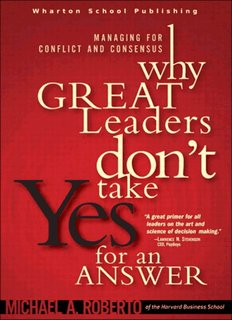 Why Great Leaders Don't Take Yes for an Answer Managing for