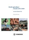 World agriculture: towards 2015/2030 - Food and Agriculture