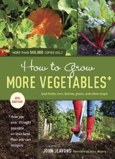 how-to-grow-more-vegetables-eighth-edition-and-fruits-nuts-berries-grains-and-other-crops.pdf