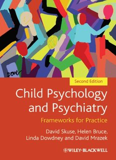 066-Child Psychology and Psychiatry - Frameworks for Practice-David Skuse Helen Bruce Linda Dowdn.pdf