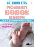 Modern Bebek Bakımı - Erhan Ateş