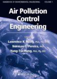 HANDBOOK OF ENVIRONMENTAL ENGINEERING VOLUME 1 Air Pollution Control Engineering ...