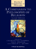 A Companion to Philosophy of Religion (Second Edition)