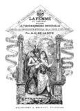 La femme et l'enfant dans la Franc maçonnerie universelle par A.C De La Rive