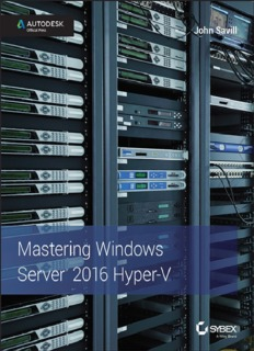 Mastering Windows Server 2016 Hyber V - John Savill ( ebfinder.com ).pdf