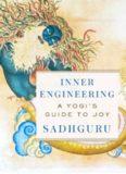 Inner Engineering - A Yogi's Guide to Joy
