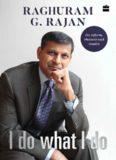 I do what I do- Raghuram Rajan