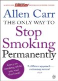 Only Way to Stop Smoking Permanently - Allen Carr