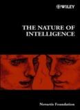 The Nature of Intelligence: Novartis Foundation Symposium 233