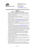 Physical Rehabilitation for the Physical Therapist Assistant Module 2 Steps To Complete This Course