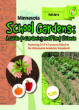 Minnesota School Gardens: A Guide to Gardening and Plant Science