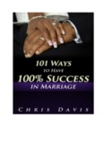 101 Ways to Have 100% Success in Marriage