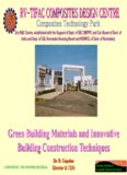 Green Building Materials and Innovative Building Construction Techniques