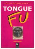 Sam Horn Tongue Fu Sözlü Dövüş Sanatı