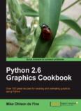 Python 2.6 Graphics Cookbook - Python Programming