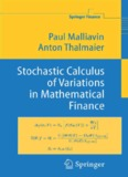Stochastic Calculus of Variations in Mathematical Finance - LIPN