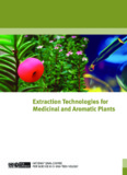 Extraction Technologies For Medicinal And Aromatic Plants - Unido