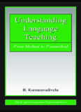 UNDERSTANDING LANGUAGE TEACHING: From Method to