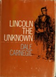 Lincoln, the unknown