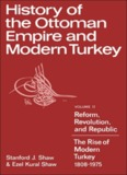 Shaw, Stanford J. and Ezel Kural Shaw, History of the Ottoman Empire and Modern Turkey, Vol