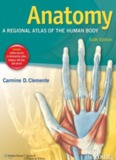 Anatomy: A Regional Atlas of the Human Body