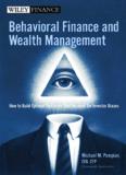 Behavioral Finance and Wealth Management.pdf