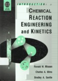 Introduction to Chemical Reaction Engineering and Kinetics.