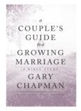 COUPLE'S GUIDE GROWING MARRIAGE GARY CHAPMAN