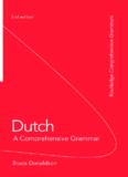 Dutch: A Comprehensive Grammar, 2nd edition