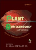 Plant Biotechnology and Genetics: Principles, Techniques