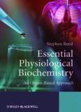 Essential Physiological Biochemistry: An organ-based approach