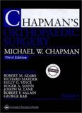 Chapman's Orthopaedic Surgery CONTENTS