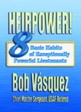 Heirpower! Eight Basic Habits of Exceptionally Powerful Lieutenants