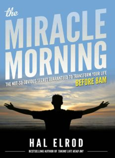 The Miracle Morning_ The Not-So-Obvious Secret Guaranteed to Transform Your Life ( ebfinder.com ).pdf